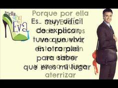 Jaime Camil Por Ella Soy Eva Letra - YouTube