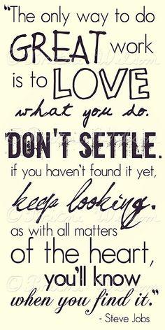 Don't settle...