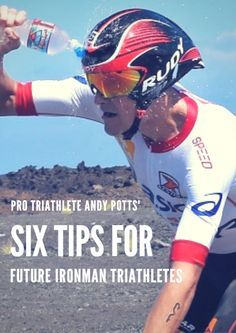 Training for your first IRONMAN is no easy task - it requires the highest level of determination and dedication. Pro Triathlete Andy Potts' Six Tips for Future IRONMAN Triathletes http://www.active.com/triathlon/articles/pro-triathlete-andy-potts-six-tips-for-future-ironman-triathletes?cmp=17N-PB33-S14-T1-D7--1090
