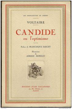 Candide ou l'Optimisme est un conte philosophique de Voltaire paru à Genève en janvier 1759. Il a été réédité vingt fois du vivant de l'auteur, ce qui en fait un des plus grands succès littéraires français. Candide est également un récit de formation, récit d'un voyage qui transformera son héros éponyme en philosophe, un Télémaque d'un genre nouveau. #Leibnitz #Voltaire #Genève  http://fr.wikipedia.org/wiki/Candide