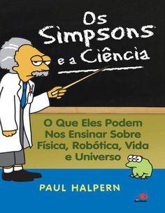 Os simpsons e a ciencia o que paul halpern