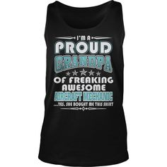 PROUD GRANDPA OF AIRCRAFT MECHANIC T-SHIRTS, Order HERE ==> https://www.sunfrog.com/LifeStyle/PROUD-GRANDPA-OF-AIRCRAFT-MECHANIC-T-SHIRTS-Tank-Black.html?9410, Please tag & share with your friends who would love it , #renegadelife #jeepsafari #superbowl
