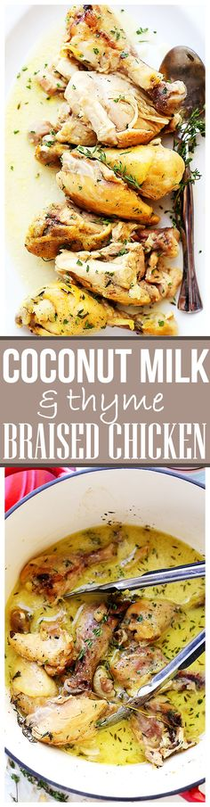 Coconut Milk and Thyme Braised Chicken - Delicious and easy to make one pot chicken dinner cooked in thyme-infused coconut milk and garlic. This was SO GOOD, I may never go back to grilling chicken, again!
