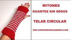 GUANTES SIN DEDOS (MITONES) TELAR CIRCULAR // TUTORIAL PASO A PASO