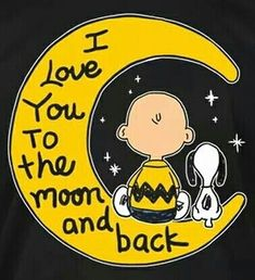 """""""I love you to the moon and back.""""~Charlie Brown and Snoopy Peanuts Cartoon, Peanuts Snoopy, Background Cool, L Love You, My Love, Charlie Brown Und Snoopy, Peanuts Quotes, Snoopy Quotes Love, Snoopy And Woodstock"""