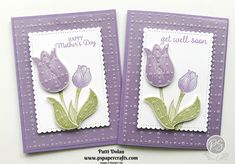 """These tulips remind me of spring and the Highland Heather color just makes them that much more """"springy""""! Get Well Cards, Mothers Day Cards, Pretty Cards, Stamping Up, Flower Cards, Diy Cards, Homemade Cards, Stampin Up Cards, Birthday Cards"""