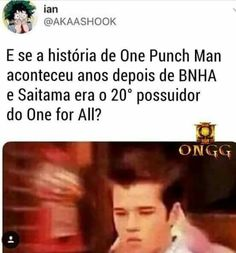 meu deus do céu, bugo meu cerebro One Punch Man, My Hero Academia Memes, Boku No Hero Academia, Otaku Meme, Saitama, Fujoshi, Manhwa, Geek Stuff, Funny