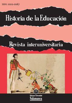 HISTORIA DE LA EDUCACIÓN : REVISTA INTERUNIVERSITARIA