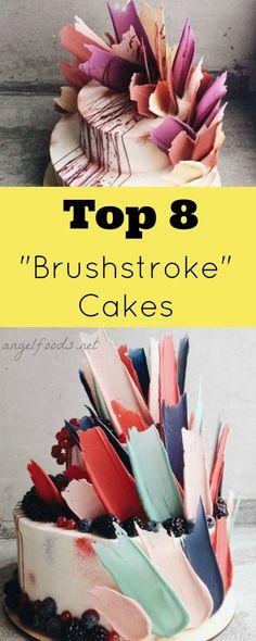 Top 8 Brushstroke Cakes Pinterest