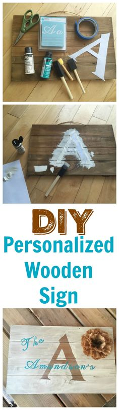 DIY Personalized Wooden Sign - great gift idea and easy to make. A fun afternoon craft.