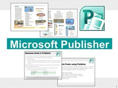 Microsoft Publisher Activities.  Students will create these projects using Microsoft Publisher * Brochures * Events Poster * Business Cards  These activities contain activity instructions, student exemplars and marking schemes.