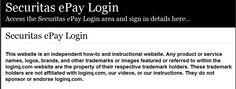 Secure Login | Access the Securitas ePay login here. Secure user login to Securitas ePay. To access the secure area for Securitas ePay you must proceed to the login page.