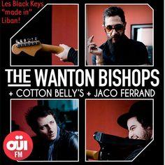 OÜI FM vous invite au concert de The Wanton Bishops à Brétigny-sur-Orge