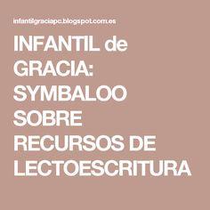 INFANTIL de GRACIA: SYMBALOO SOBRE RECURSOS DE LECTOESCRITURA