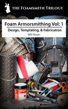 Foam Armorsmithing Vol: 1 – Design, Templating, & Fabrication $5.00 Do you want to make astounding armor costume pieces for super cheap, but don't know where to start? Well then I've got you covered. In this, the first installment of the Foamsmith Trilogy, you'll learn everything you need to know to create amazing armor pieces from cheap foam floor mats.