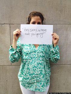 http://www.huffingtonpost.com/2014/08/08/things-men-say-to-women-on-street-harassment_n_5659877.html