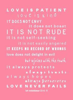 Love. (1 Corinthians 13)