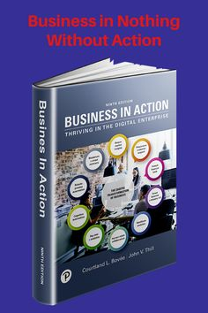 Business in Action, 9th Edition, is the leading text in the field. Order an examination copy today (instructors only). Click the link above. Textbook, Action, Teaching, Business, Link, Group Action, Store, Education, Business Illustration