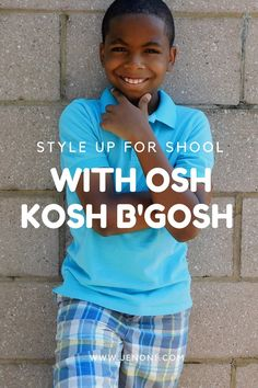 Style Up for School with Osh Kosh B'gosh - JenOni #StyleUp4School #Ad