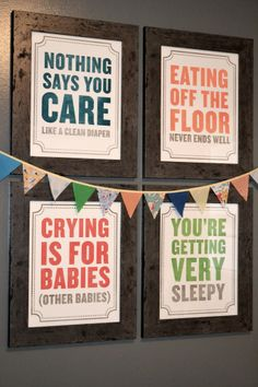 Clever signs from the Project Nursery blog! I'm definitely doing something like this!