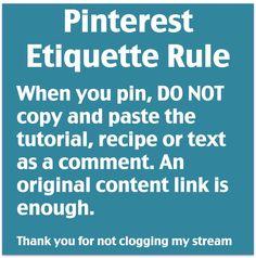 Pinterest etiquette - don't copy and paste a ... | Computers/ i phone ...