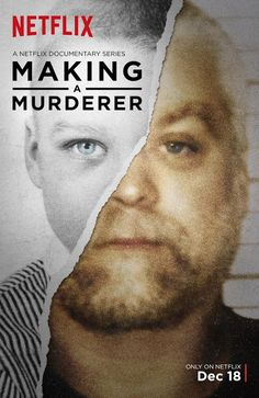 All We Need is Fiction: Series/ Documentales: Making a Murderer