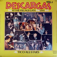 Descargas At The Village Gate / Tico All Stars All Star, Voice Singer, Musica Salsa, Afro Cuban, Latin Music, Puerto Rico, Old School, Evolution, Vibrant