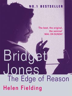 The Edge of Reason: Bridget Jones Series, Book 2
