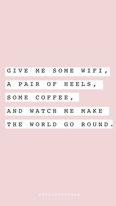 Swap the heels for Chucks though. Cute Quotes, Words Quotes, Wise Words, Pink Quotes, Qoutes, Sayings, Positive Vibes, Positive Quotes, Motivational Quotes