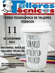1 FERIA TECNOLÓGICA DE TALLERES TÉCNICOS - UPLA FILIAL LIMA