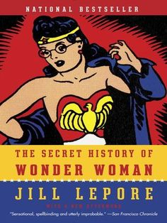 Cover image for The Secret History of Wonder Woman