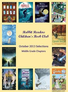 Rabbit Readers Children's Book Club October 2013 Middle Fiction Selections