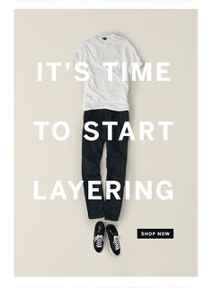 Steven Alan Autumn Layers email. Subject line: It's Time To Start Layering | Shop Smart Separates