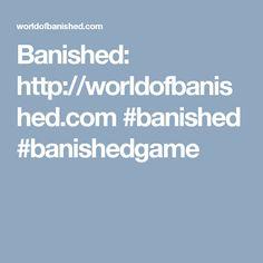 Banished:  http://worldofbanished.com #banished #banishedgame