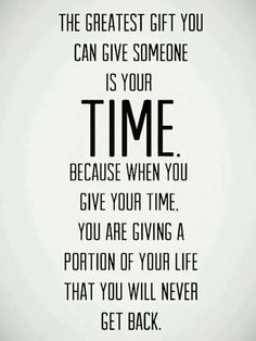 So true ❤️ if someone isn't willing to spend time with you they aren't worth your time