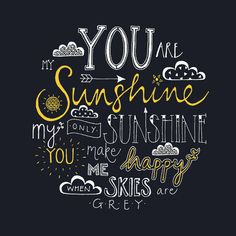 Hand lettered Typography Print 'You are my Sunshine' in Charcoal Grey and Yellow