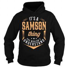 Awesome Its a SAMSON thing, SAMSON T Shirts, Hoodie