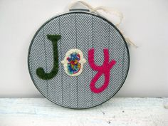 """JOY"" hoop art"