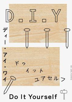 D.I.Y. by Tadashi Ueda.