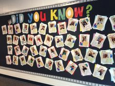 Bulletin Board: Did You Know? Fun facts about staff - put up prior to Back to School Night- see additional pin for close up of one sign