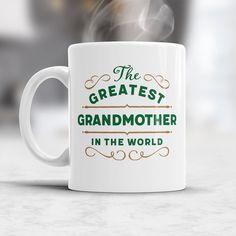 GrandMother Gift, Greatest GrandMother Mug, Birthday Gift For GrandMother! GrandMother, GrandMother Present, GrandMother Birthday
