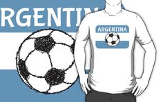 Football, Argentina, t-shirt,  by piedaydesigns   The national flag of #Argentina, three horizontal bands coloured light blue, and white. The full flag featuring the sun is called the Official Ceremonial Flag. In this case the sun has been replaced with a sketch / scribble style picture of a black and white, #soccer ball / #football. The text, in white reads Argentina.