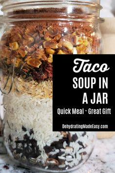 Taco Soup in a Jar, Quick and Easy Meals Soup in a Jar, the Perfect Comfort Gift Homemade Dry Mixes, Homemade Soup, Homemade Food Gifts, Dry Soup Mix, Soup Mixes, Jar Food Gifts, Gift Jars, Mason Jar Mixes, Mason Jars