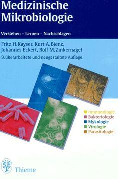 Download Medizinische Mikrobiologie. Verstehen - Lernen - Nachschlagen ebook free by Fritz H. Kayser in pdf/epub/mobi