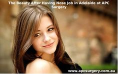 If you are not satisfied with your nose shape and want to look more beautiful in order to have Nose Job in Adelaide then please contact us on 08 8297 1476.