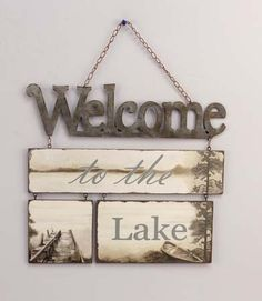"""""""Welcome To The Lake"""" Tin/Wood Plaque , 11250YNG   Lang"""