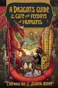 A Dragon's Guide to the Care and Feeding of Humans Written by Laurence Yep & Joanne Ryder Illustrated by Mary GrandPre Age Level: 8 - 12 Grade Level: 3 – 7 I love fantasy, and this book hooked. Laura Ingalls Wilder, Jessica Day, Plot Twist, Drake E, Books To Read, My Books, Summer Reading Lists, Reading 2016, Chapter Books