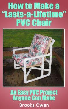 EASY, FUN, UNIQUE PVC PROJECTS