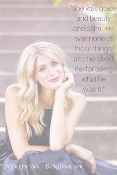 A quote from Falling for You by Becky Wade. #Christian #romance