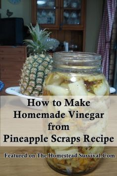 The Homestead Survival | How to Make Homemade Vinegar from Pineapple Scraps Recipe | http://thehomesteadsurvival.com